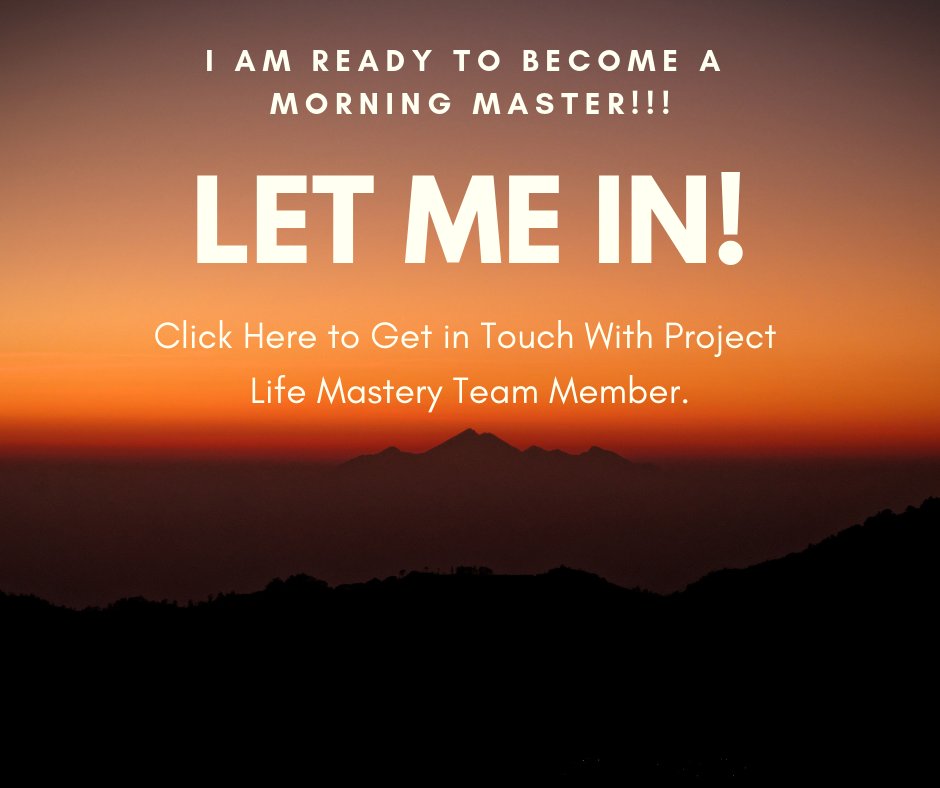 I am Ready to Become a Morning Master! Let Me In! Click Here