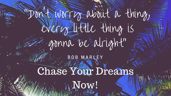 How to Chase and Accomplish Your Dreams