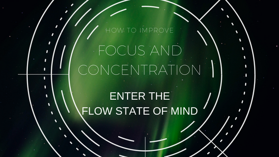 How To Get Into the Flow State Of Mind