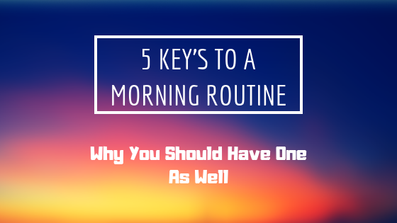 Start a Morning Routine