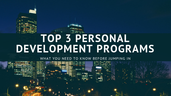 Top 3 Personal Development Programs