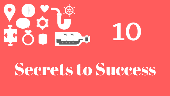 10 Secrets to Success in Life – The Secrets Behind Most Successful