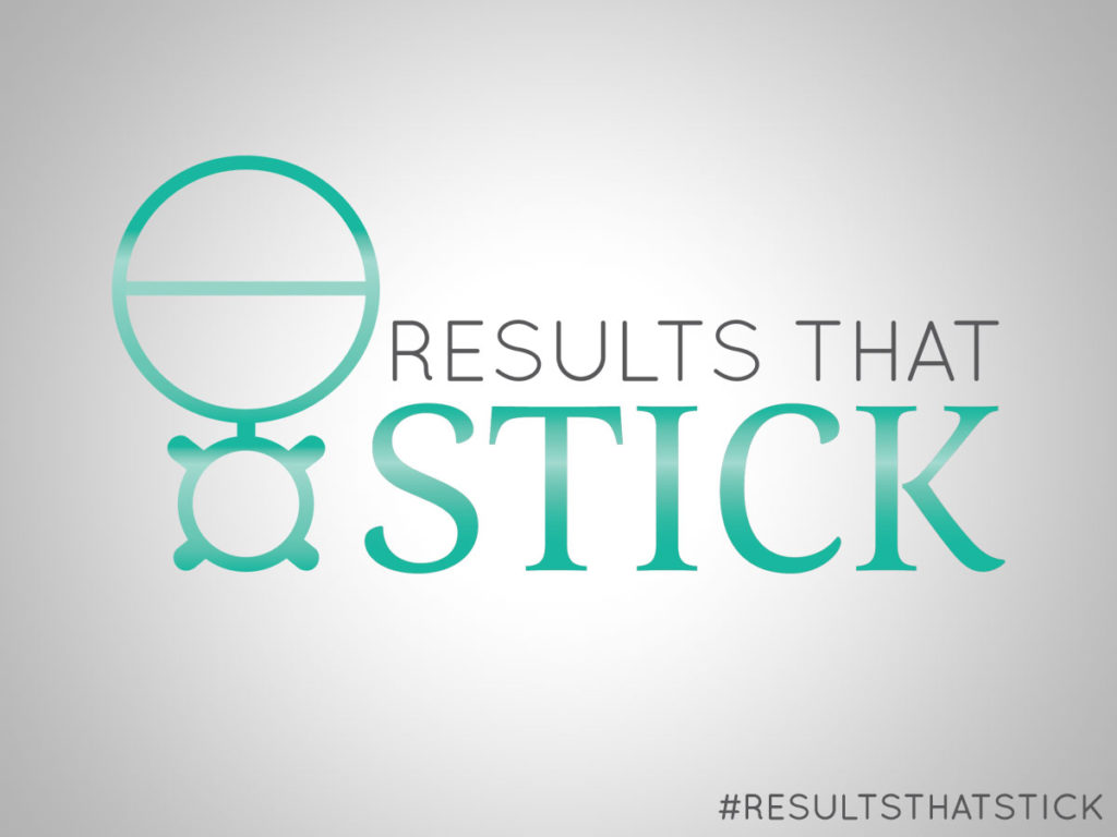 Results That Stick