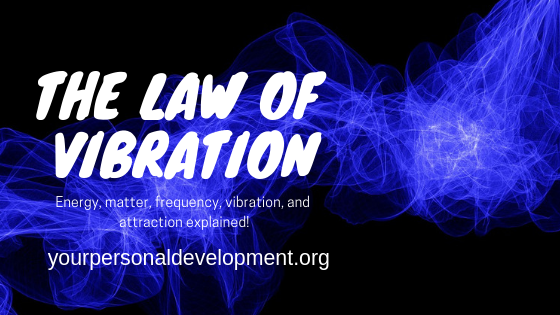 The Law of Vibration Banner