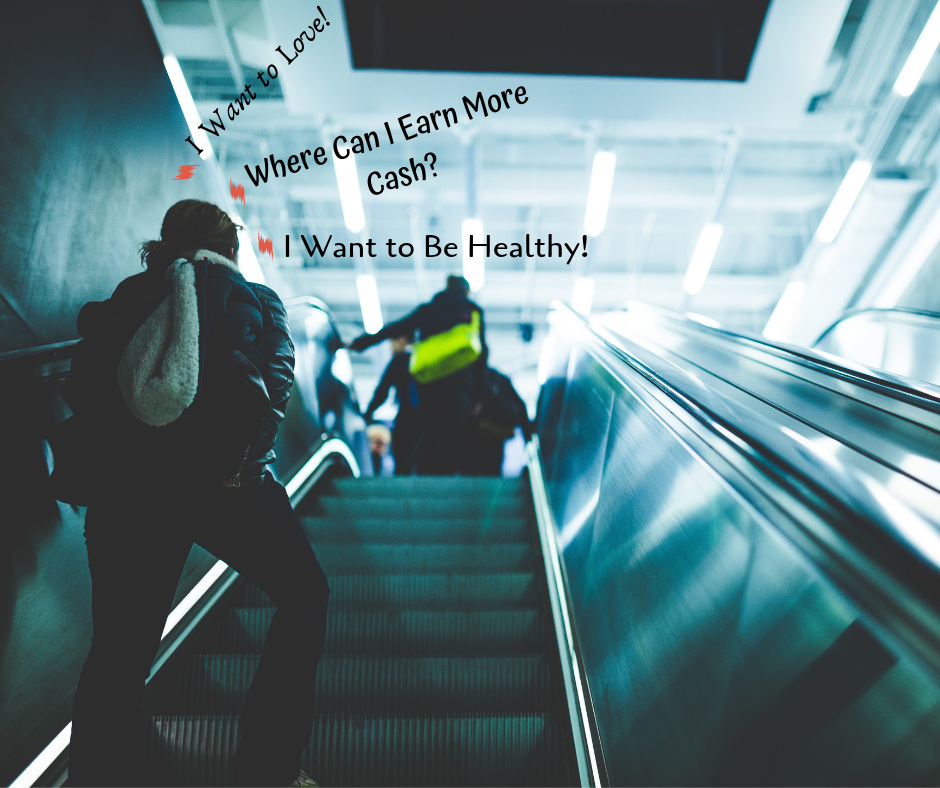 I Want to Love - Where Can I Earn More Cash - I Want to Be Healthy