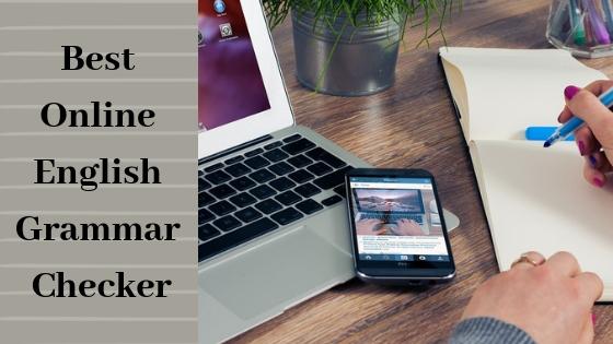 Where Can I Check English Grammar Online? – FREE Grammar Checker