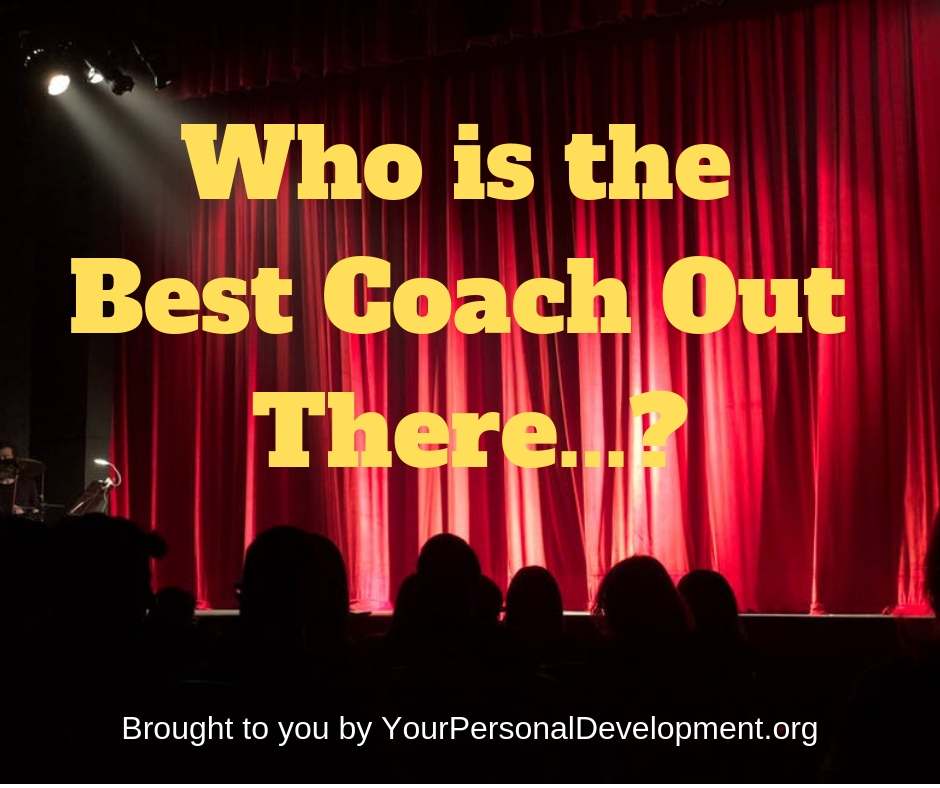 Who is the Best Coach Out There...?