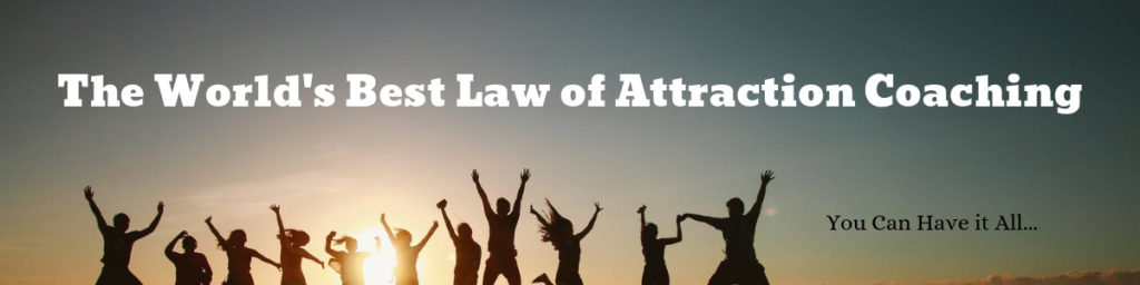 The World's Best Law of Attraction Coaching
